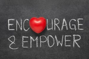 Encourage, empower